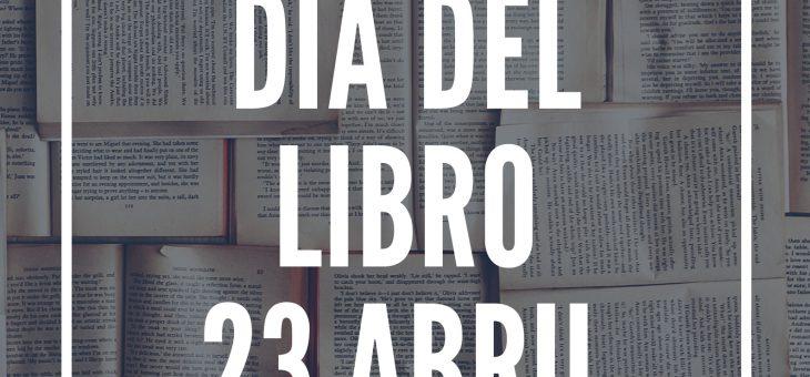23 ABRIL – DÍA DEL LIBRO